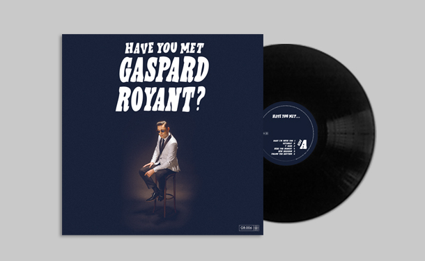 Have You Met Gaspard Royant? - Vinyle LP